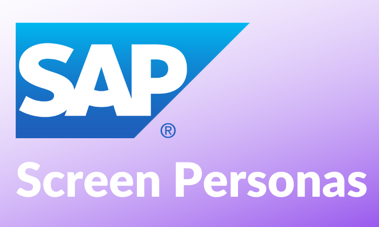 Understanding SAP Screen Personas with Slipstream Engine