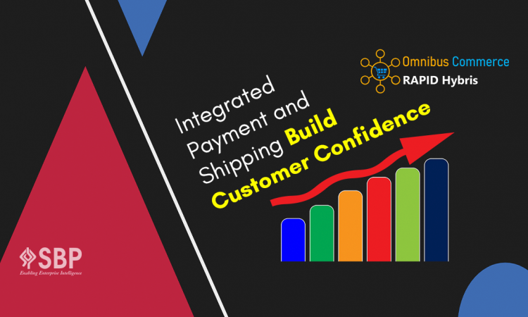 Integrated Payment and Shipping builds Customer Confidence
