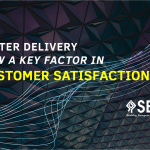 Faster Delivery a key factor for Customer Satisfaction